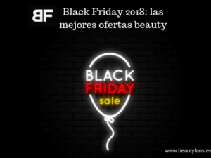 Black Friday 2018 ofertas beauty